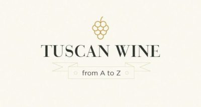 Tuscan Wine from A to Z – Infographic